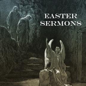 Easter Sermons